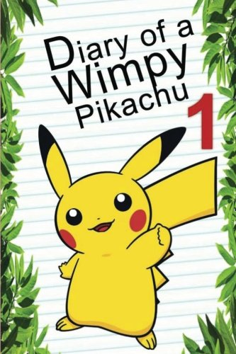 Pokemon Go: Diary Of A Wimpy Pikachu