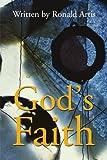 img - for God's Faith by Ronald Artis (2001-06-08) book / textbook / text book