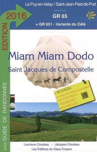 Miam Miam Dodo vers Compostelle : du Puy-en-Velay à Saint-Jean-Pied-de-Port