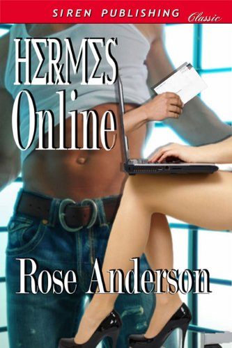 Book: Hermes Online (Siren Publishing Classic) by Rose Anderson