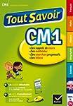Tout Savoir CM1: R�viser toutes les m...