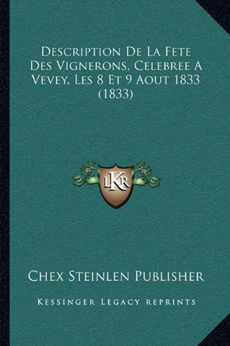 description-de-la-fete-des-vignerons-celebree-a-vevey-les-8-et-9-aout-1833-1833