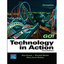 VangoNotes for Technology in Action, 3/e  by Alan Evans, Kendall Martin, Mary Anne Poatsy Narrated by Amy LeBlanc, Charles Barnett III