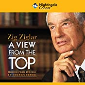 A View from the Top | Zig Ziglar