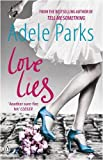 Love Lies Adele Parks