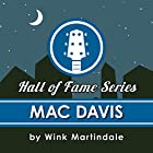 Mac Davis Radio/TV von Wink Martindale Gesprochen von: Wink Martindale