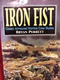 Iron Fist: Classic Armoured Warfare Case Studies