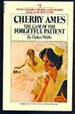 Cherry Ames The Case of the Forgetful Patient (Cherry Ames, # 2) (0448055538) by Helen Wells