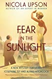 img - for Fear in the Sunlight (Josephine Tey Mysteries) book / textbook / text book