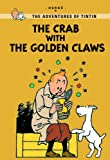 Hergé The Crab with the Golden Claws (Tintin Young Readers Series)