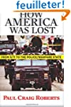 How America Was Lost: From 9/11 to th...