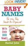 Baby Names: The Way They Should Be Or...