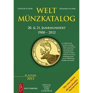 Weltmünzkatalog 20. & 21. Jahrhundert: 1900 - 2012