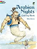 Arabian Nights Coloring Book (Dover Classic Stories Coloring Book) (0486436357) by Green, John
