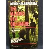 The Making of A Quagmire ~ David Halberstam