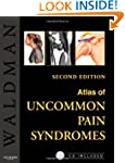 Atlas of Uncommon Pain Syndromes: Tex...