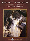 Up from Slavery (Unabridged Classics in Audio)
