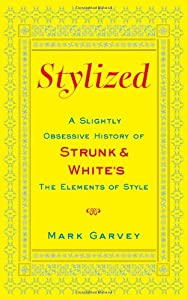 "Cover of ""Stylized: A Slightly Obsessive ..."
