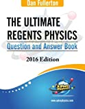 img - for The Ultimate Regents Physics Question and Answer Book: 2016 Edition book / textbook / text book