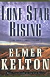 Lone Star Rising: The Texas Rangers Trilogy