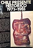 img - for Chile Presente Hist rico 1973-1983 book / textbook / text book