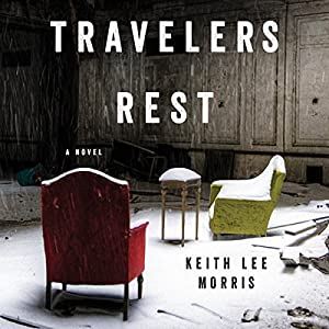 Travelers Rest Audiobook