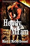 Howdy Ma'am: The Bull Rider Series (Volume 1)