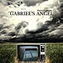 Gabriel's Angel Audiobook by Mark Radcliffe Narrated by John Banks