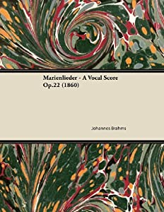 Marienlieder - A Vocal Score Op.22 (1860) from Read Books