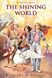 img - for The Shining World (The Notherland Journeys) book / textbook / text book