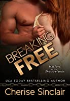 Breaking Free (Masters of the Shadowlands Book 3) (English Edition)