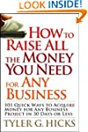 How to Raise All the Money You Need f...