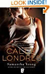 Calle Londres (Spanish Edition)