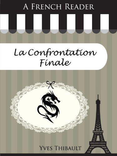 Couverture du livre A French Reader: La Confrontation Finale