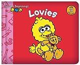 Sesame Beginnings: Lovies (Sesame Street) (0375845399) by Kleinberg, Naomi