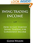 Swing Trading Income: How to Get Star...