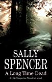 Sally Spencer A Long Time Dead (Severn House Large Print)