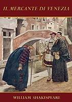 Il mercante di Venezia [Annotated e con indice attivo] (Italian Edition)
