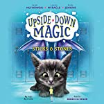 Sticks & Stones: Upside-Down Magic, Book 2 | Emily Jenkins,Sarah Mlynowski,Lauren Myracle