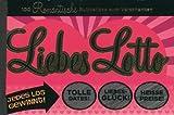 Liebes-Lotto: 100 romantische Rubbellose zum Verschenken