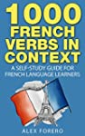1000 French Verbs in Context: A Self-...