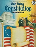 Our Living Constitution Then and Now (0866533869) by Aten, Jerry