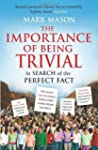 The Importance of Being Trivial: In S...