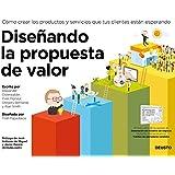Diseñando La Propuesta De Valor (Sin colección)