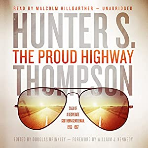 The Proud Highway Audiobook
