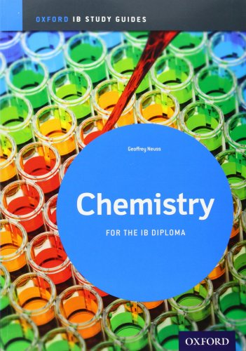 Ib Chemistry: Study Guide: Oxford Ib Diploma Program (International Baccalaureate)