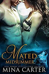 Mated By Midsummer: by Mina Carter ebook deal