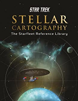 Download Star Trek Stellar Cartography: The Starfleet Reference Library