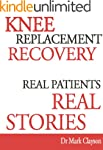 Knee Replacement Recovery (Knee Repla...