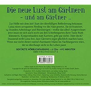 Mach mir den Garten, Liebling!: (K)ein Landlust-Roman  Gelesen von Tessa Mittelstaedt